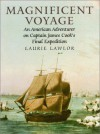 Magnificent Voyage: An American Adventurer on Captain James Cook's Final Expedition - Laurie Lawlor
