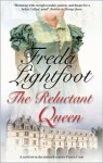 Reluctant Queen - Freda Lightfoot