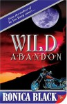 Wild Abandon - Ronica Black