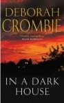 In a Dark House - Deborah Crombie
