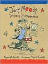 Judy Moody Declares Independence (Judy Moody Series #6) - Megan McDonald, Peter H. Reynolds