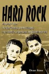 Hard Rock: Historical Fiction of a Boy Growing Up Amid Tragedy in the World's Largest Lead and Zinc Mining Field - Dean Sims