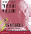 The Glass Menagerie - Tennessee Williams, Jessica Tandy
