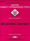 Beginning Spanish: Rudman's Question and Answers on the Dantes Subject Standardized Tests - National Learning Corporation