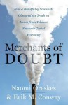 Merchants of Doubt - Erik M. Conway, Erik Conway