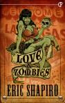 Love & Zombies - Eric Shapiro