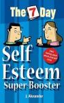 Seven Day Self Esteem Super Booster (Seven Day) - Jenny Alexander