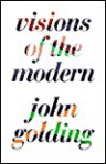 Visions of the Modern - John Golding