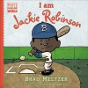 I am Jackie Robinson (Ordinary People Change World) - Brad Meltzer, Christopher Eliopoulos