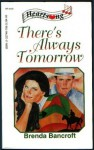 There's Always Tomorrow (Heartsong Presents #122) - Brenda Bancroft