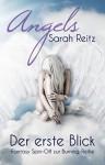 Angels - Der erste Blick (Burning Angel eShorts 1) - Sarah Reitz