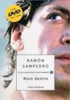 Mare dentro: Lettere dall'inferno - Ramón Sampedro, Giovanni Garbellini