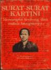 Surat-Surat Kartini: Renungan Tentang dan Untuk Bangsanya - Kartini, Sulastin Sutrisno
