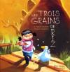 Les Trois Grains De Riz - Agnes Martin, Agnès Martin