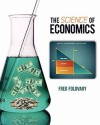 The Science of Economics - Fred E. Foldvary
