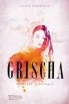 Grischa: Lodernde Schwingen (Grischa, #3) - Leigh Bardugo, Henning Ahrens