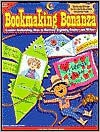 Bookmaking Bonanza, Gr. K-1 - Kimberly Jordano