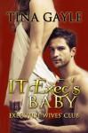IT Exec's Baby (Executive Wives' Club) (Volume 2) - Tina Gayle, Fantasia Frog Designs