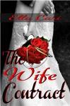 The Wife Contract (Billionaire Brides) - Ella Cari