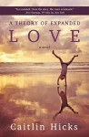 Theory of Expanded Love - Caitlin Hicks