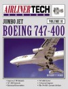 Boeing 747-400 - AirlinerTech Volume 10 - Robert F. Dorr