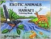 Exotic Animals in Hawaii Coloring Book - Patrick Ching