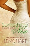 Something New (Brides of Cedar Bend Book 2) - Lena Hart
