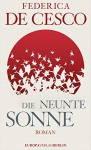 Die neunte Sonne: Roman (German Edition) - Federica de Cesco