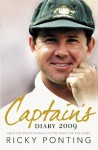 Captain's Diary 2009: From the Fields of India to the Fight for the Ashes - Ricky Ponting