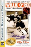 The Autobiography of Willie O'Ree : Hockey's Black Pioneer (NHL) - Willie O'Ree, Michael McKinley