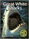 Great White Sharks - Kathleen W. Deady