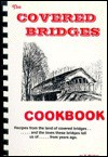 The Covered Bridges Cookbook - Bruce Carlson