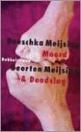 Moord & Doodslag - Doeschka Meijsing, Geerten Meijsing