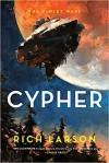Cypher - Rich Larson