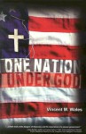 One Nation Under God - Vincent M. Wales