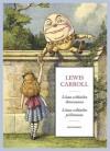 Liisan seikkailut ihmemaassa ja Liisan seikkailut peilimaailmassa - Lewis Carroll, Kirsi Kunnas, John Tenniel, Eeva-Liisa Manner