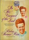 In the Vineyard of the Lord - Helen Steiner Rice
