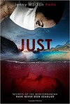 Just: A heart stopping thriller, full of emotion and twists - Jenny Morton Potts