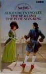 The Beau and Bluestocking - Alice Chetwynd Ley