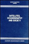Satellites, Oceanography and Society - David Halpern