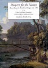 Prospects for the Nation: Recent Essays in British Landscape, 1750-1880 - Michael Rosenthal, Michael Rosenthal, Christiana Payne