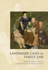 Landmark Cases in Family Law - Stephen Gilmore, Jonathan Herring, Rebecca Probert