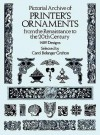 Pictorial Archive of Printer's Ornaments: from the Renaissance to the 20th Century - Carol Belanger Grafton, Carol Belanger-Grafton