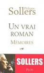Un vrai roman (French Edition) - Philippe Sollers