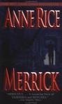 Merrick - Anne Rice