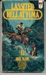 Hell at Yuma - Jack Slade