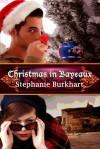 Christmas in Bayeux - Stephanie Burkhart