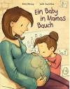 Ein Baby in Mamas Bauch - Anna Herzog, Joëlle Tourlonias