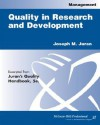Quality In Research And Development - Joseph M. Juran, A. Blanton Godfrey