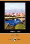 Thankful Rest (Dodo Press) - Annie Swan